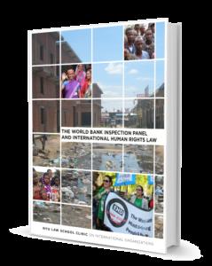 THE WORLD BANK INSPECTION PANEL AND INTERNATIONAL HUMAN